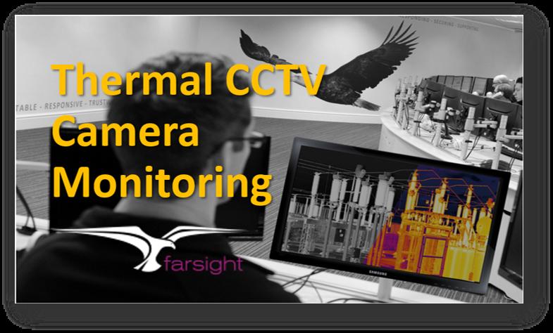 Thermal CCTV Camera Monitoring
